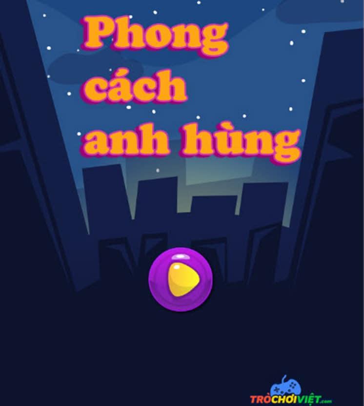 game-phong-cach-anh-hung-hinh-anh-1