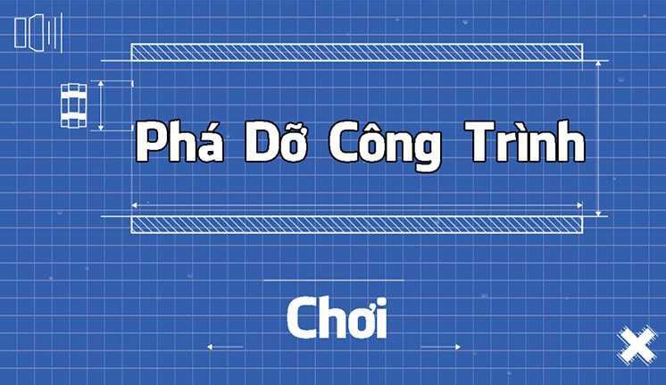 game-pha-do-cong-trinh-hinh-anh-1